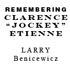 Remembering Clarence Jockey Etienne