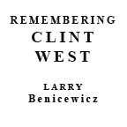 Remembering Clint West